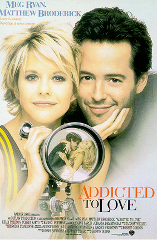 "poster for ""Addicted to Love&quot"