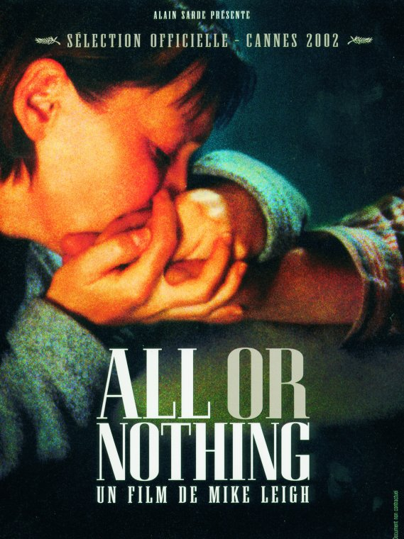 "poster for ""All Or Nothing"""