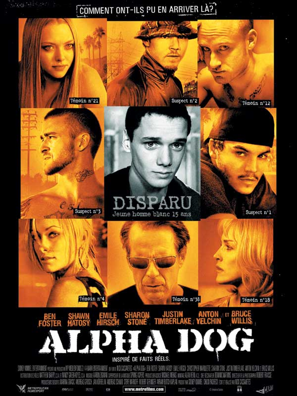 "poster for ""Alpha Dog&quot"