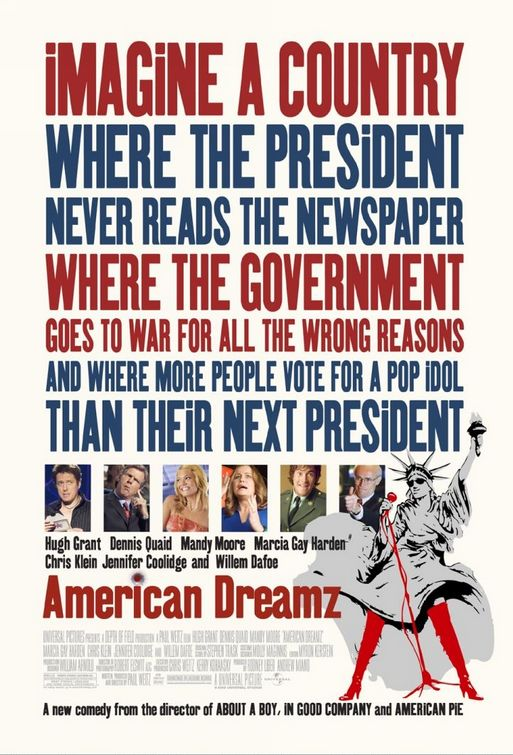 "poster for ""American Dreamz"" by Paul Weitz (2006)"