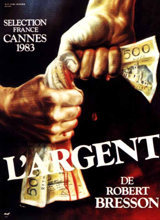 "poster for ""Argent, L' (Money)"" by Robert Bresson(1983)"