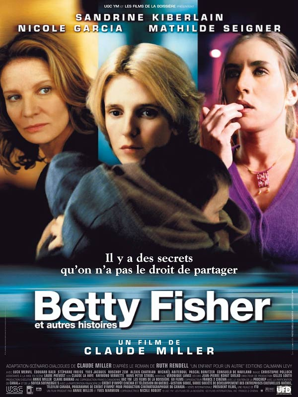"poster for ""Betty Fisher et Autres Histoires (Alias Betty)"" by Claude Miller(2001)"