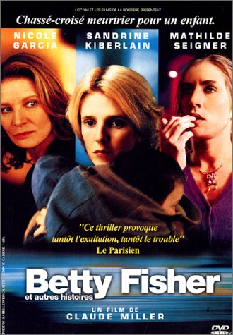"poster for ""Betty Fisher et Autres Histoires (Alias Betty)&quot"