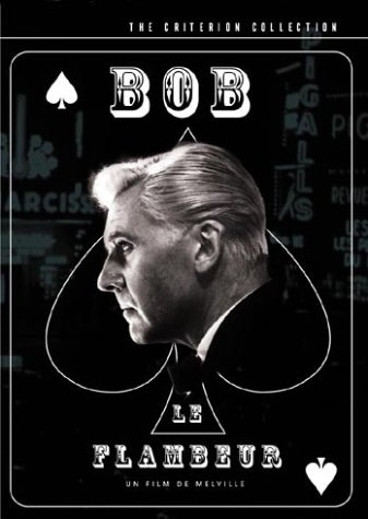 "poster for ""Bob le flambeur (Bob the Gambler)&quot"