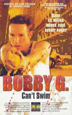 "poster for ""Bobby G. Can't Swim&quot"