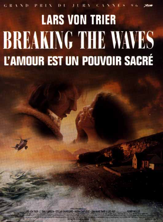 "poster for ""Breaking the Waves"" by Lars von Trier (1996)"