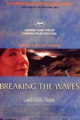 "poster for ""Breaking the Waves&quot"