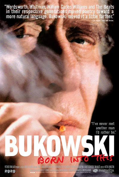 "poster for ""Bukowski,  Born Into This"" by John Dullaghan (2003)"