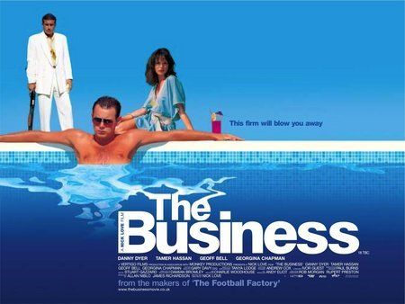 "poster for ""Business, The"" by Nick Love (2005)"