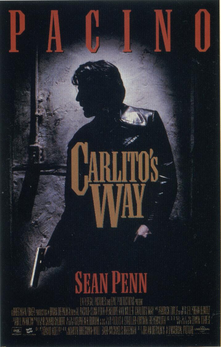 "poster for ""Carlito's Way"" by Brian De Palma (1993)"