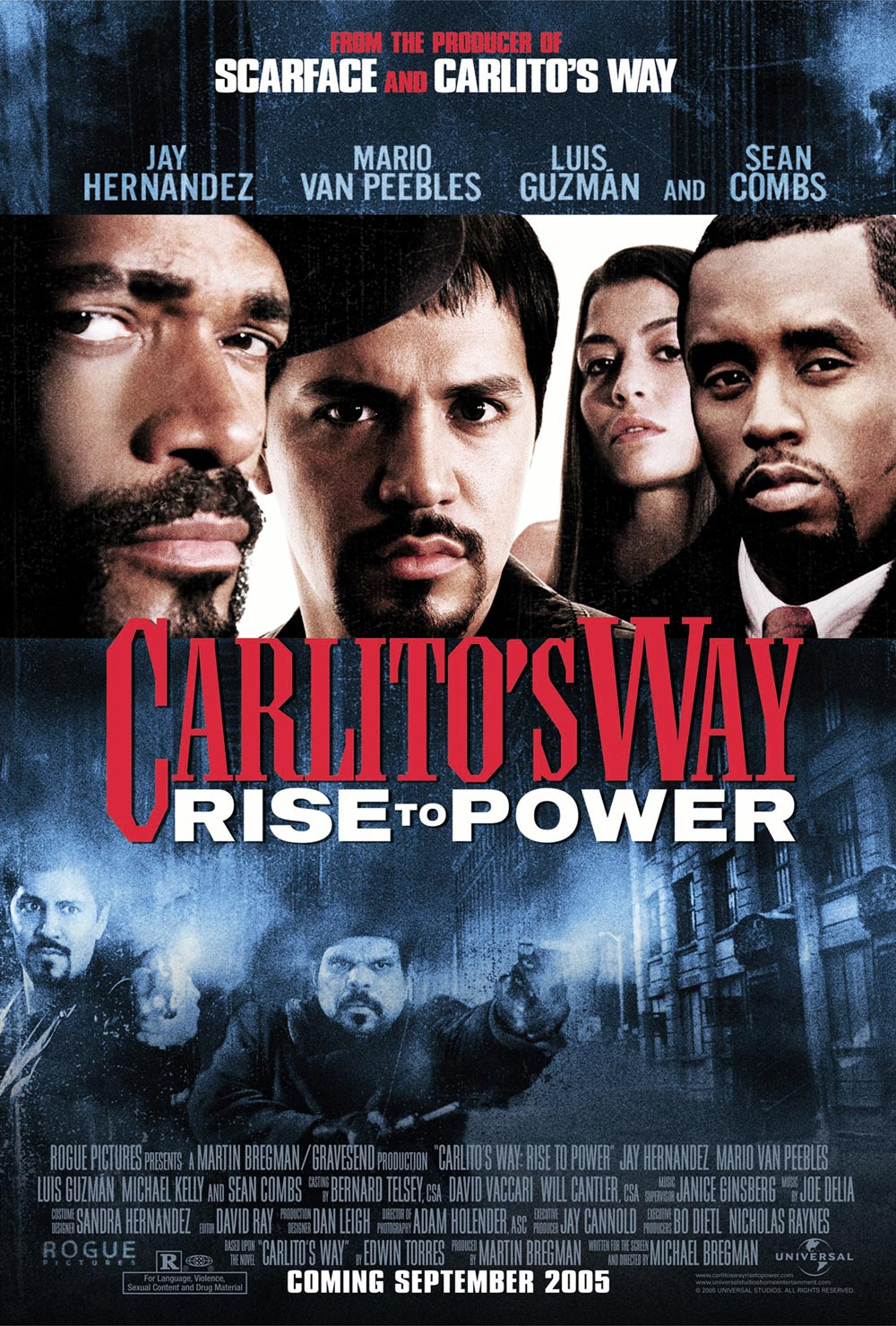 "poster for ""Carlito's Way, Rise To Power"" by Michael Scott Bregman(2005)"