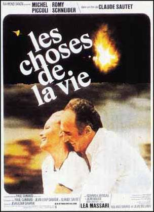 "poster for ""Choses de la Vie, Les&quot"