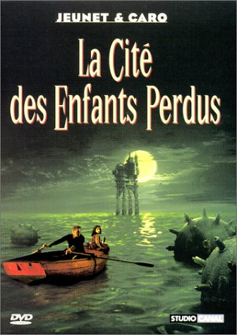 "poster for ""Cit� Des Enfants Perdus, La"" by Jean-Pierre Jeunet 