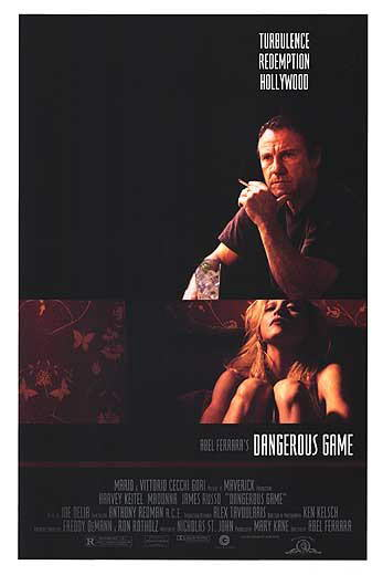 "poster for ""Dangerous Game"" by Abel Ferrara (1993)"