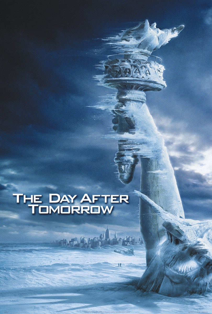 "poster for ""Day after Tomorrow, The"" by Roland Emmerich(2004)"