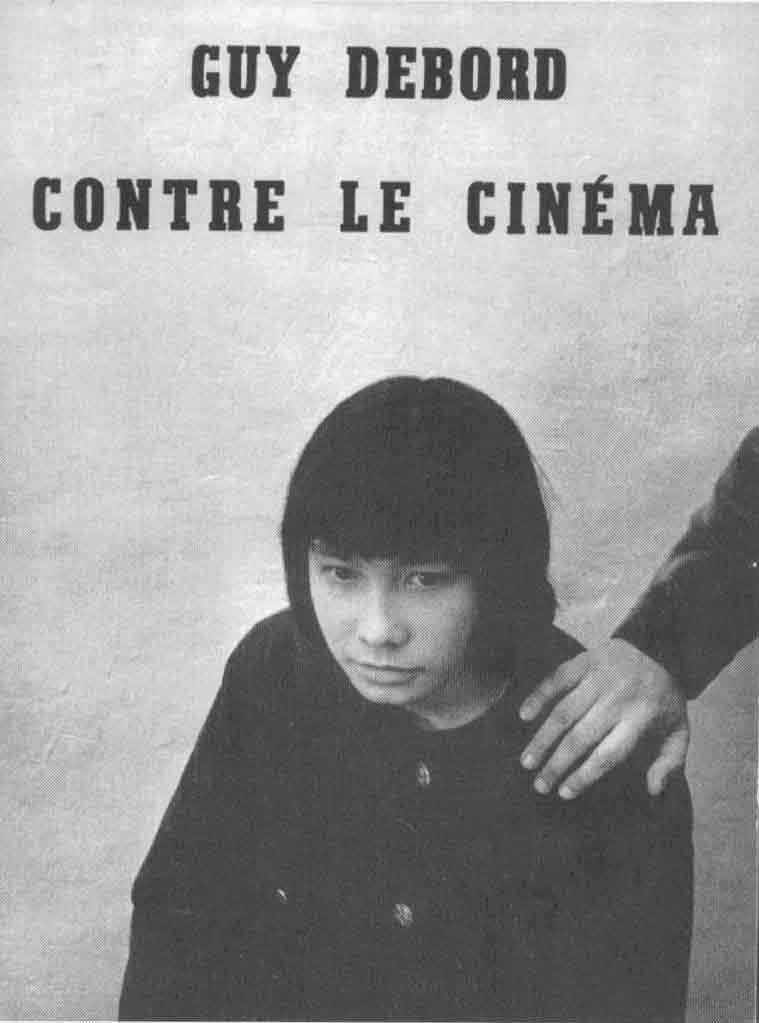 "poster for ""La Societe du Spectacle"" by Guy Debord(1973)"