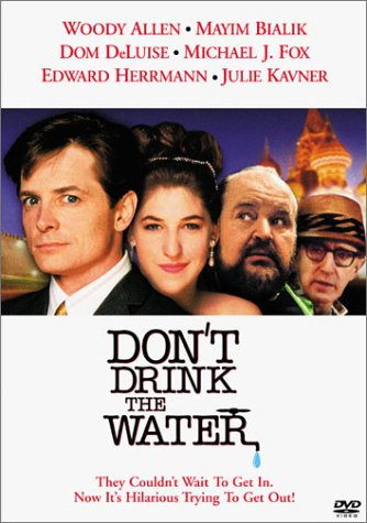 "poster for ""Don't Drink the Water"" by Woody Allen(1994)"