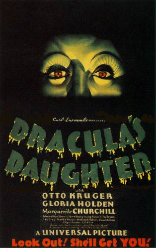"poster for ""Dracula's Daughter"" by Lambert Hillyer (1936)"