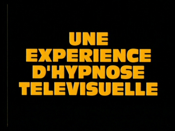 "poster for ""Une exp�rience d'Hypnose T�l�visuelle"" by Gaspar No�(1995)"