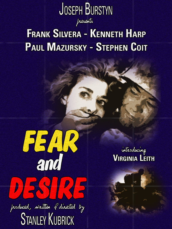 "poster for ""Fear and Desire"" by Stanley Kubrick(1953)"