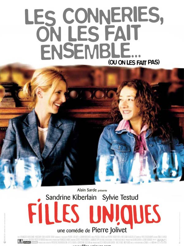 "poster for ""Filles uniques"" by Pierre Jolivet (2003)"