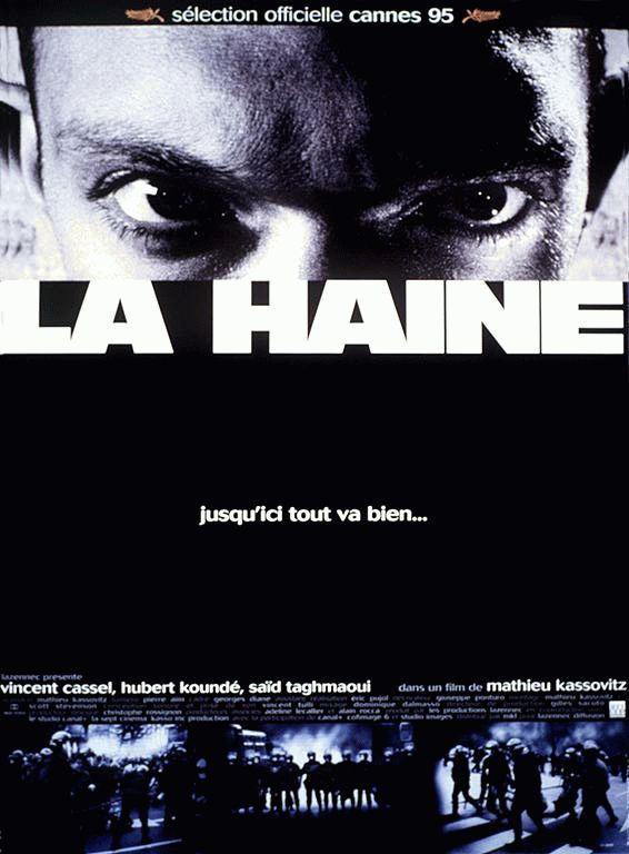 "poster for ""Haine, La"" by Mathieu Kassovitz(1995)"