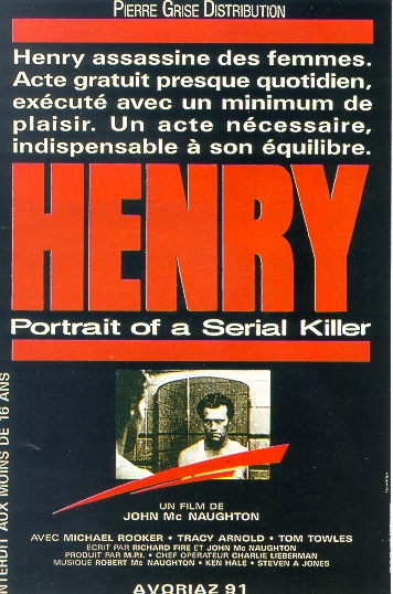 "poster for ""Henry, Portrait of a Serial Killer"" by John McNaughton(1986)"