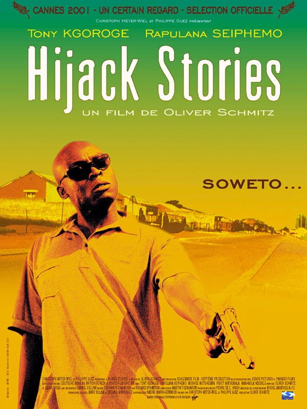 "poster for ""Hijack Stories"" by Oliver Schmitz(2000)"