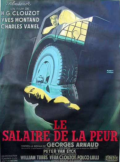 "poster for ""Salaire de la Peur, Le (Wages of Fear)"""