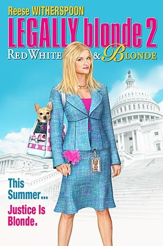 "poster for ""Legally Blonde 2&quot"