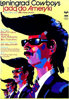"poster for ""Leningrad Cowboys Go America&quot"