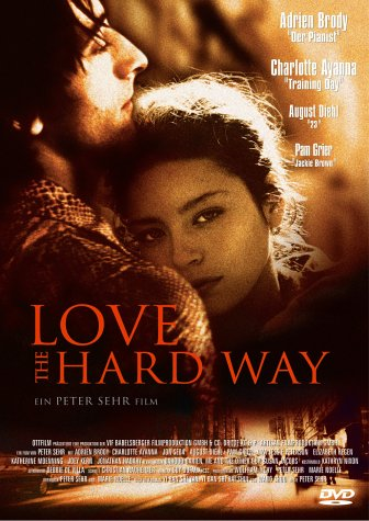"poster for ""Love the Hard Way"""