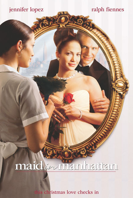 "poster for ""Maid in Manhattan&quot"