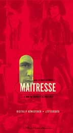 "poster for ""Ma�tresse&quot"