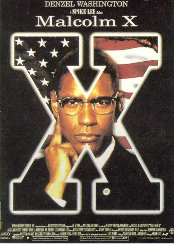 "poster for ""Malcom X"" by Spike Lee (1992)"