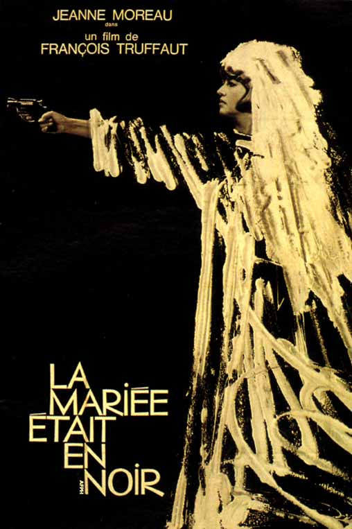 "poster for ""Mari�e �tait en noir, La  (The Bride Wore Black)"" by Fran�ois Truffaut(1968)"
