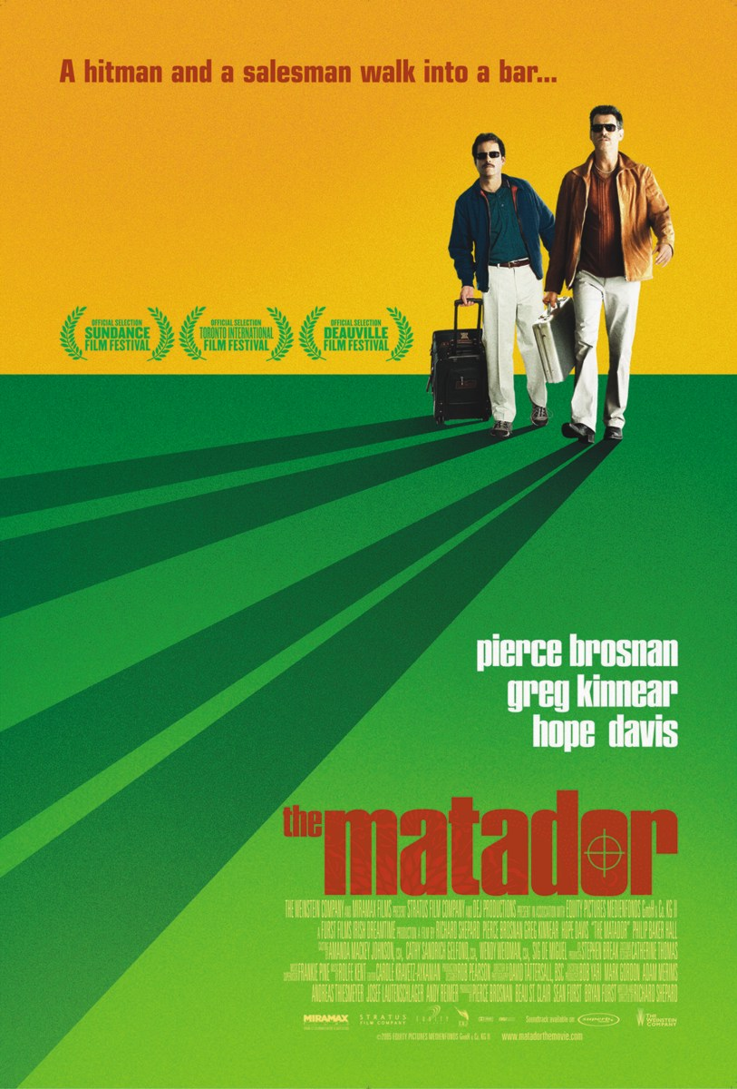 "poster for ""Matador, The"" by Richard Shepard (2005)"