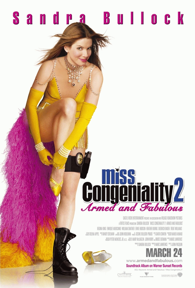 "poster for ""Miss Congeniality 2 - Armed and Fabulous"" by John Pasquin (2005)"