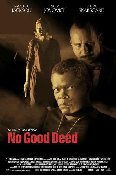 "poster for ""No Good Deed (House on Turk Street, the)&quot"