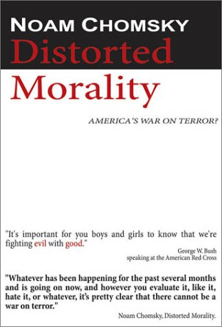 "poster for ""Noam Chomsky - Distorted Morality"" by John Junkerman(2003)"