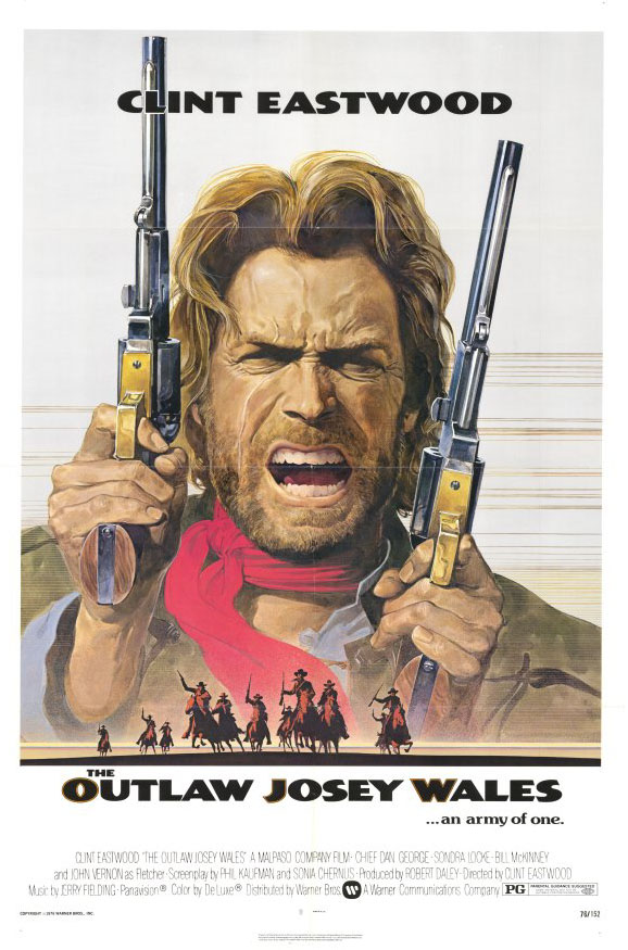 "poster for ""Outlaw Josey Wales, The"" by Clint Eastwood (1976)"