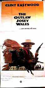 "poster for ""Outlaw Josey Wales, The&quot"