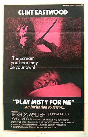 "poster for ""Play Misty for Me"" by Clint Eastwood(1971)"