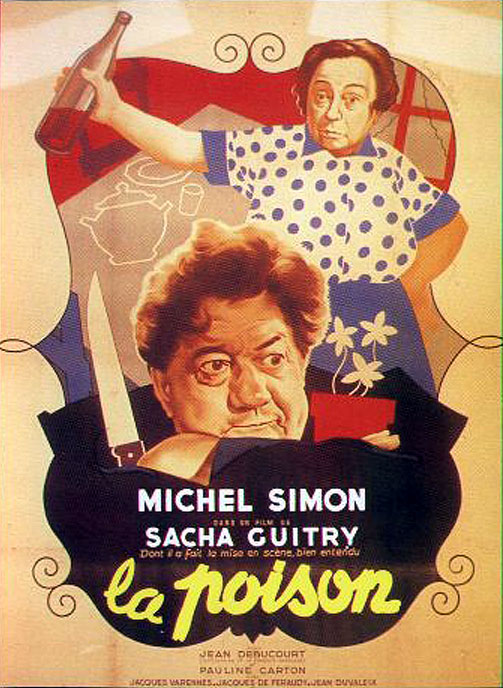 "poster for ""Poison, La"" by Sacha Guitry(1951)"