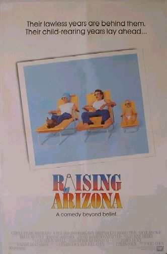 "poster for ""Raising Arizona"" by Joel Coen 
