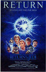 "poster for ""Star Wars: Episode VI - Return of the Jedi&quot"