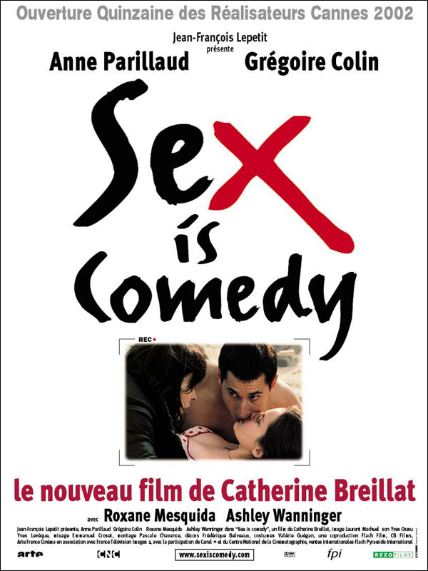 "poster for ""Sex Is Comedy"" by Catherine Breillat(2002)"