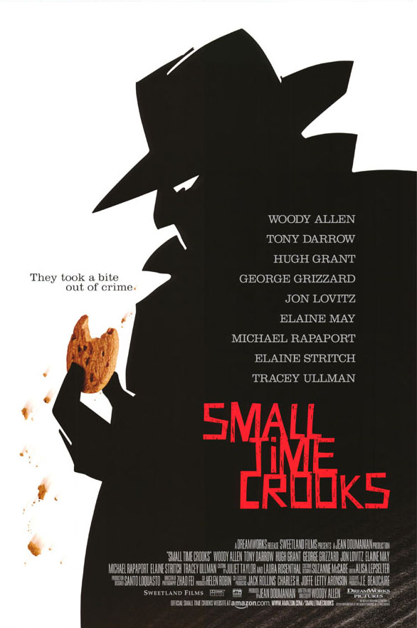 "poster for ""Small Time Crooks"" by Woody Allen(2000)"