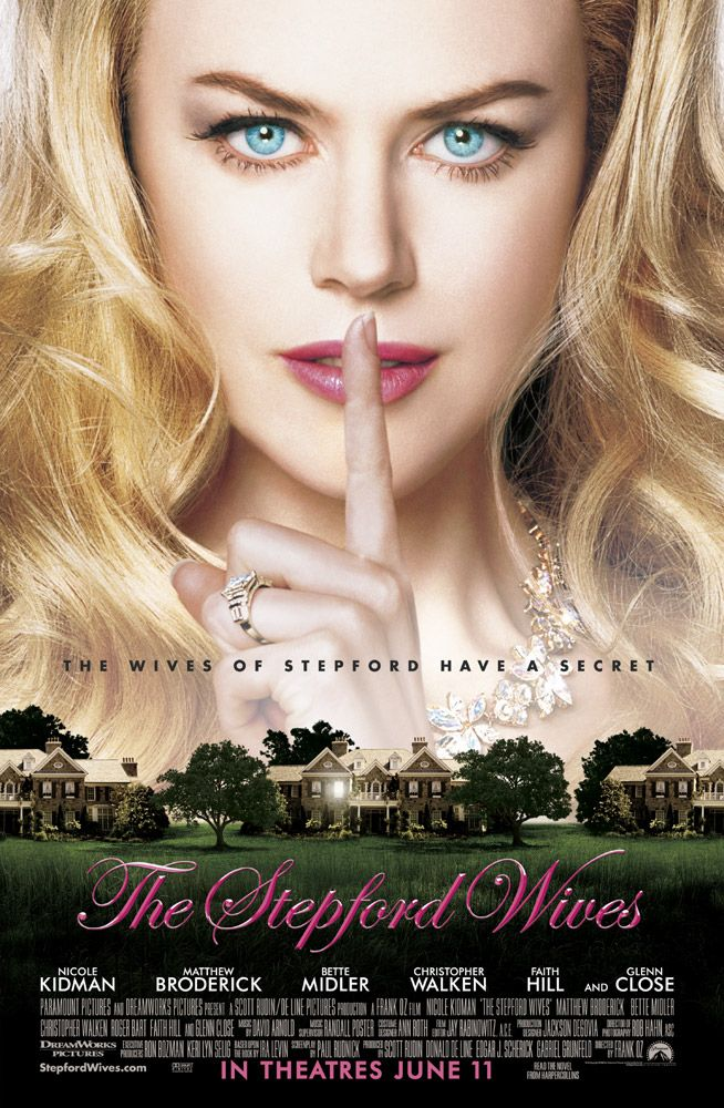 "poster for ""Stepford Wives, The"" by Frank Oz (2004)"
