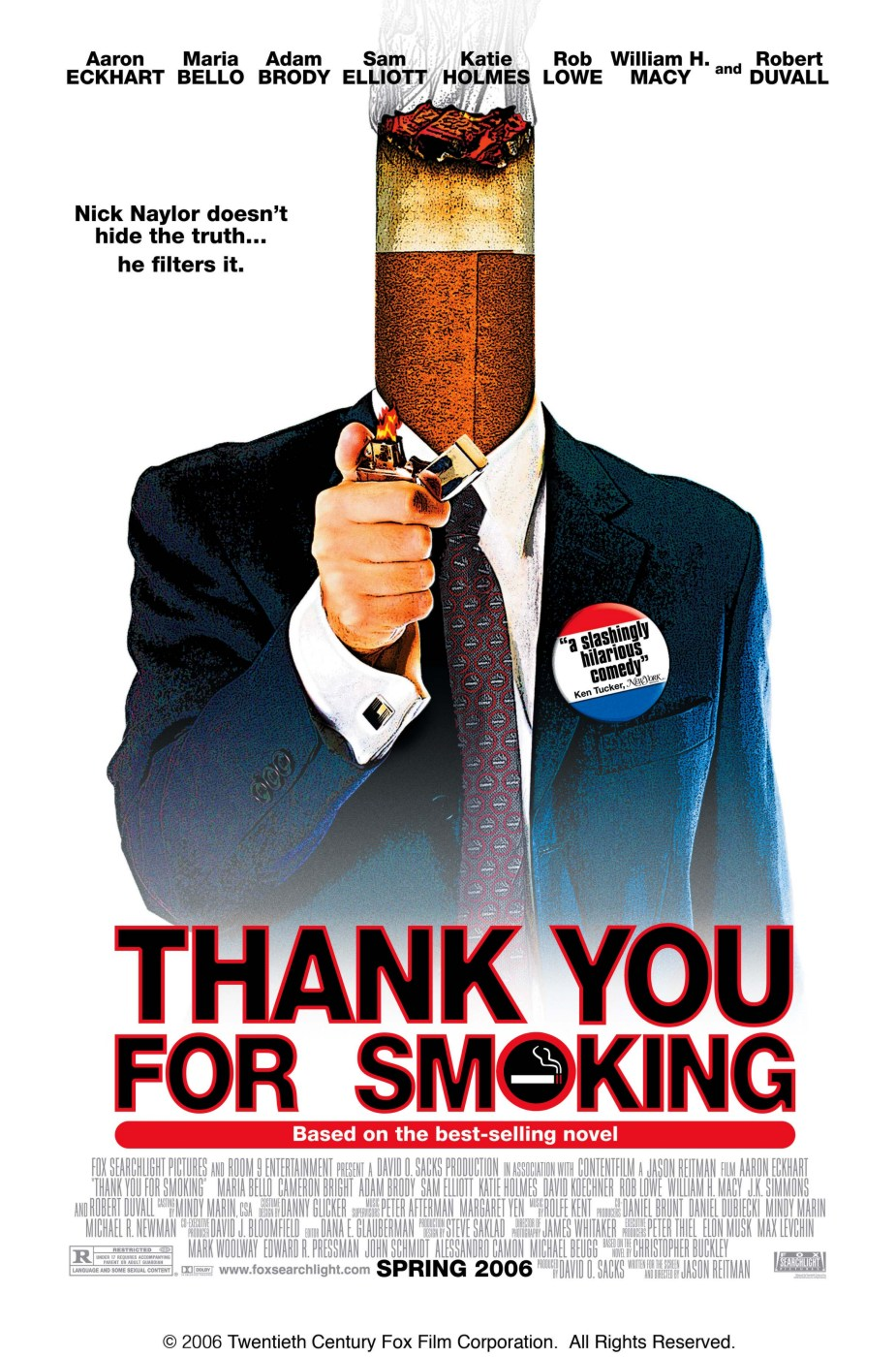 http://movieposters.2038.net/p/Thank-you-for-Smoking.jpg